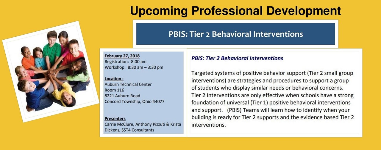 Upcoming Professional Development on February 27. PBIS Tier II Behavioral Interventions.