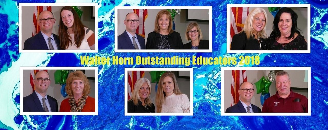 Walter Horn Outstanding Educators 2018. Multiple pictures of educators.