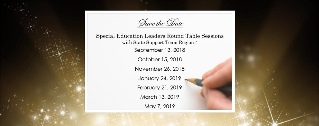 Save the Date for Special Education Leaders Round Table Sessions in 2018-19