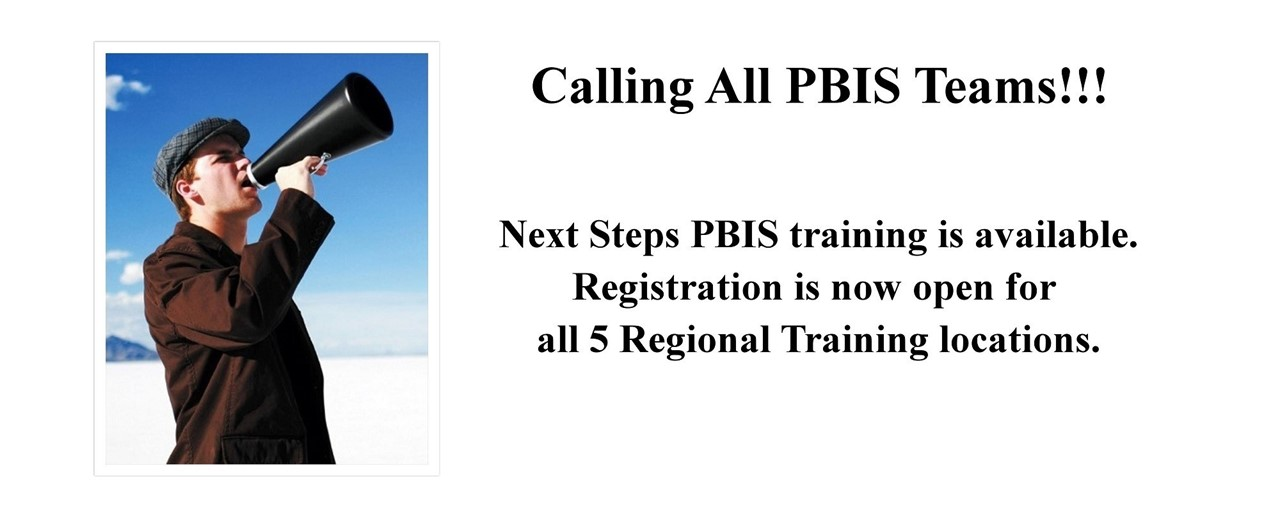 Man with megaphone. Calling all PBIS Teams! Next Step PBIS Training available for registration.