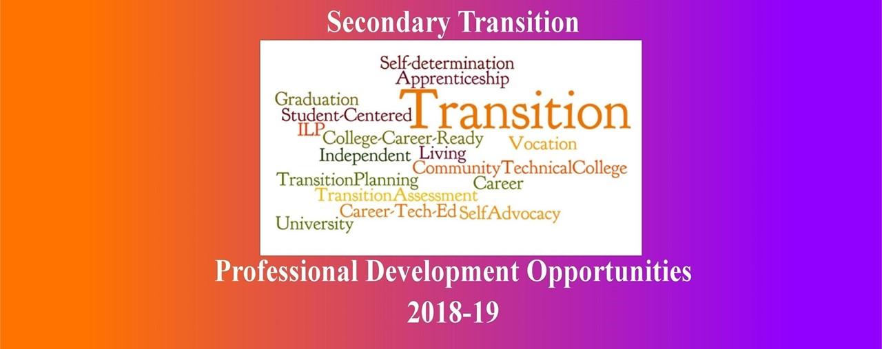 Secondary Transition Professional Development 2018-19 Dates