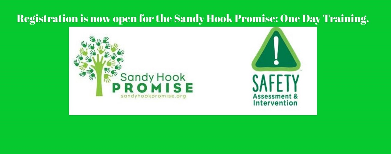 Registration is now open for the Sandy Hook Promise: One Day Training.