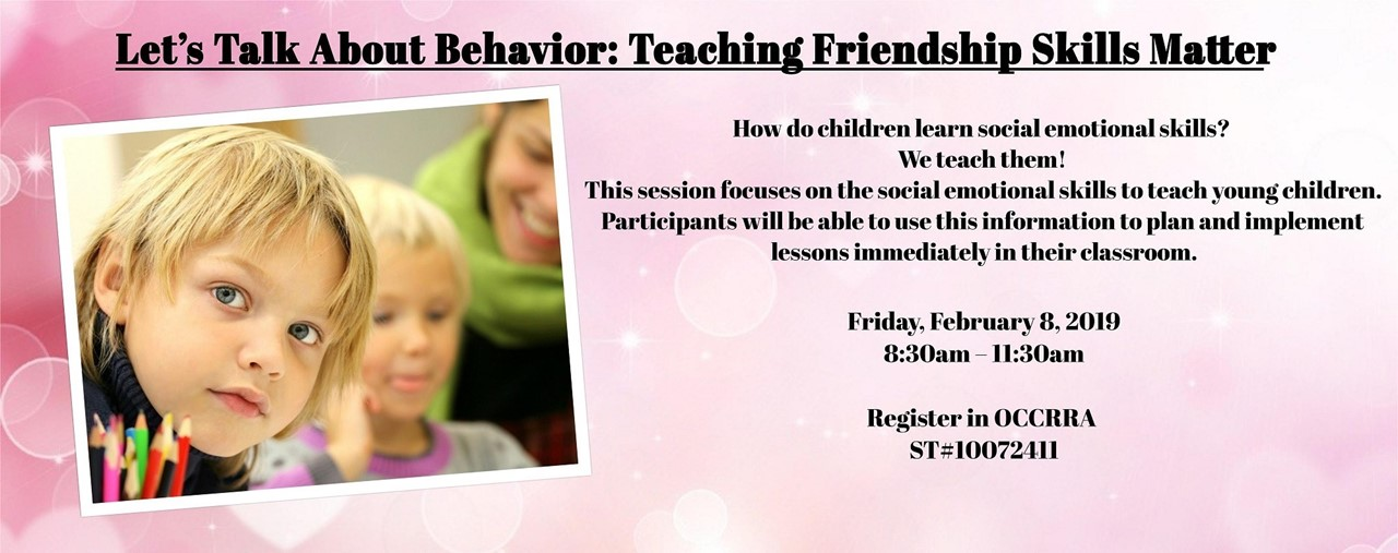 Let's Talk About Behavior: Teaching Friendship Skills Matter.