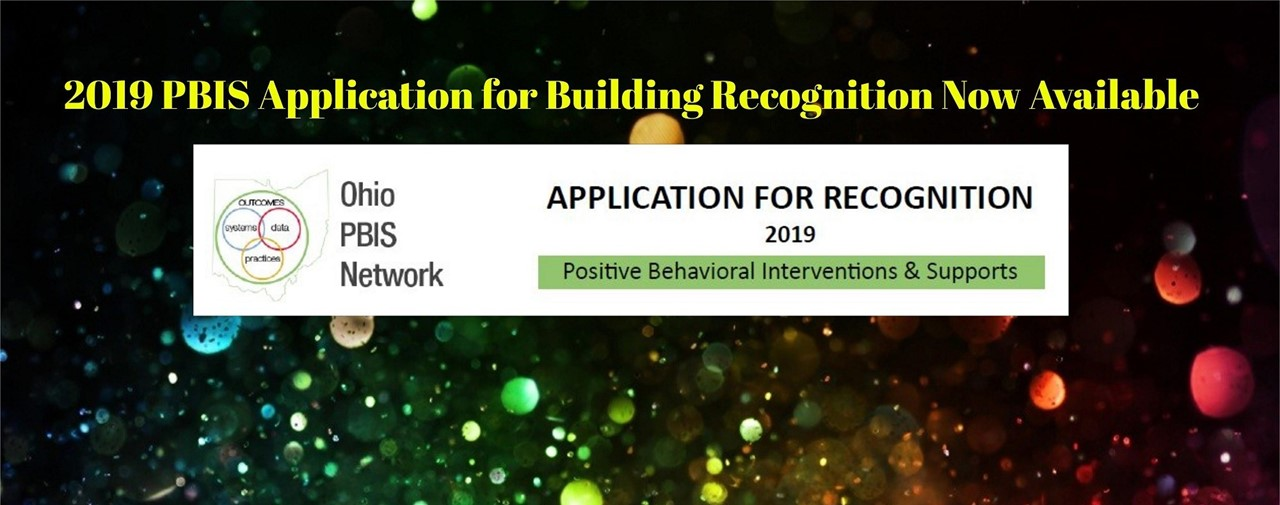2019 PBIS Application for Building Recognition now available.