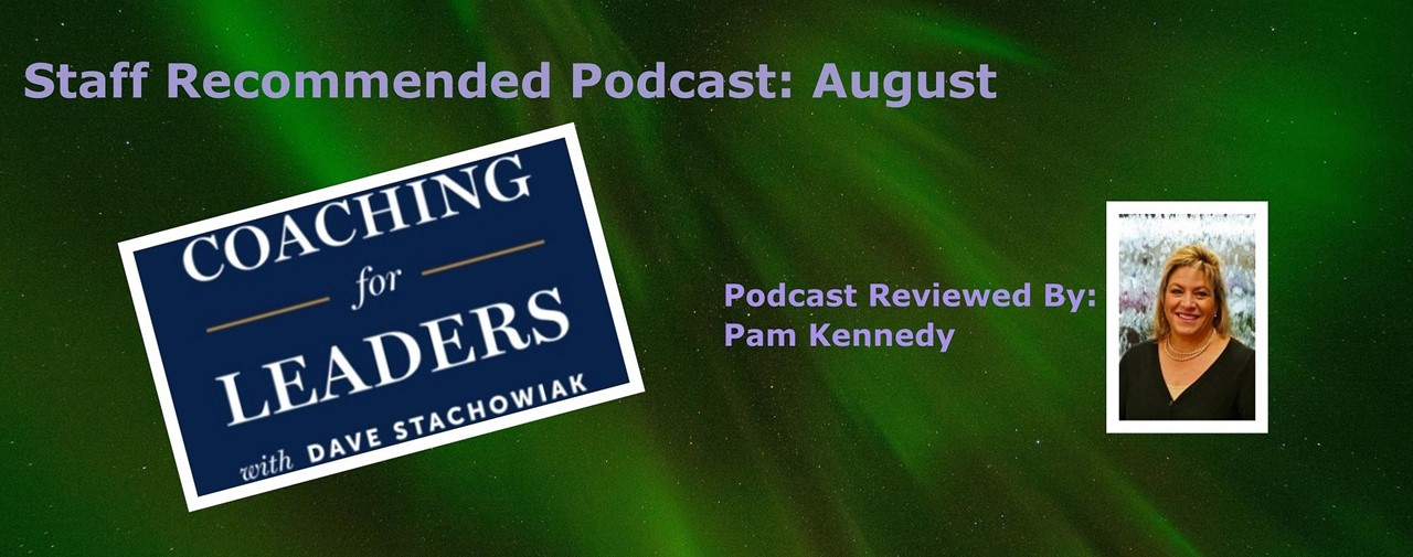 Staff Recommended Podcast: August. Reviewed by Pam Kennedy