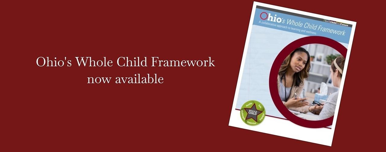 Ohio's Whole Child Framework now available