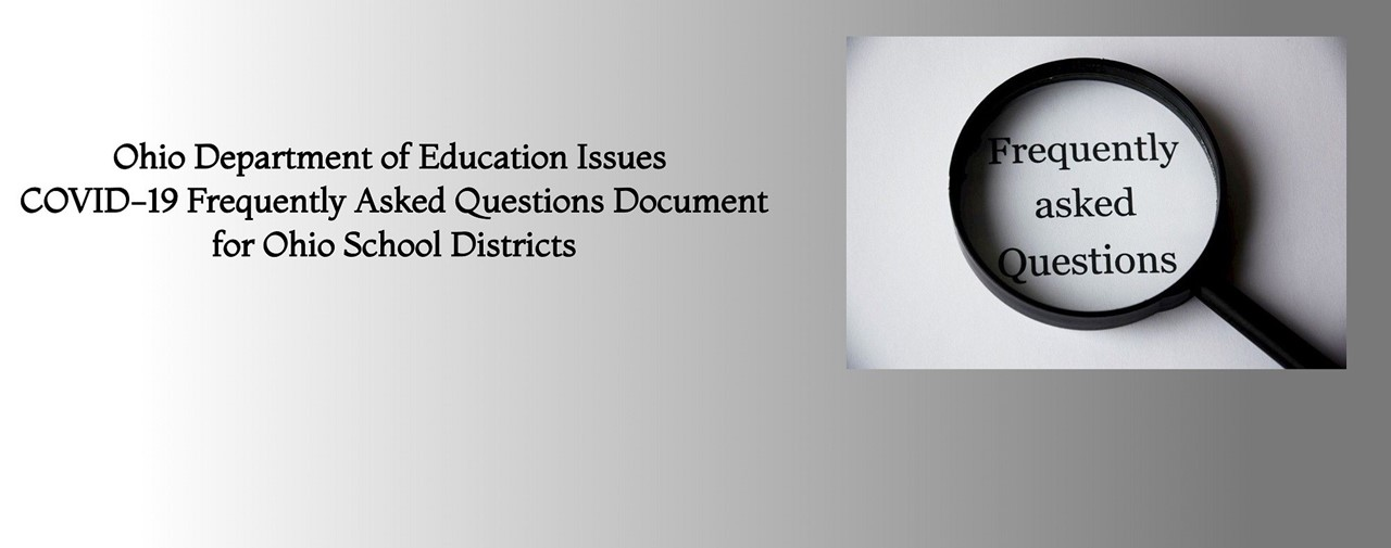 Ohio Department of Education Issues COVID-19 FAQ document for Ohio School Districts