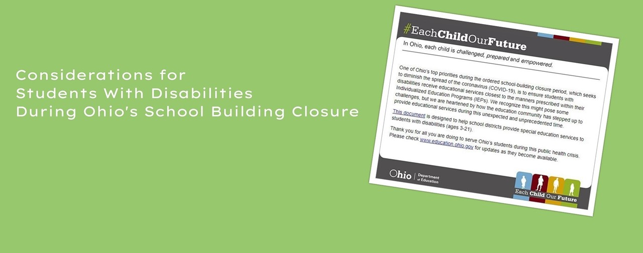Considerations for Students with Disabilities during Ohio's school building closure.
