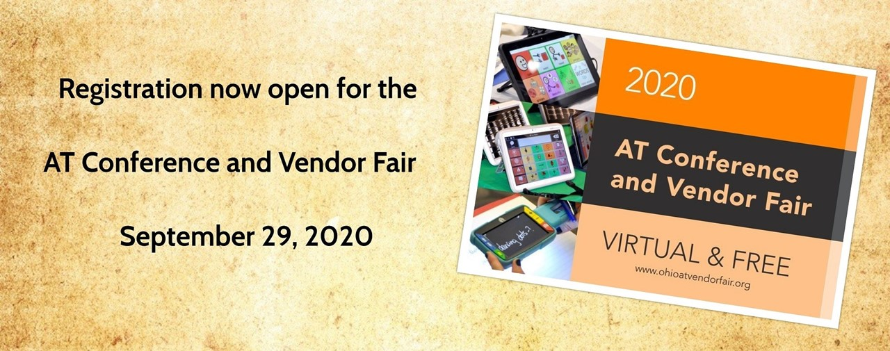 Registration now open for the AT Conference and Vendor Fair on September 29, 2020. Virtual and Free!