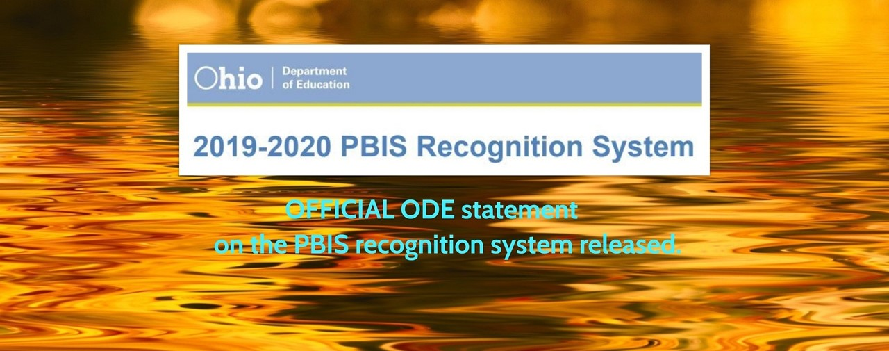 OFFICIAL ODE statement on the PBIS recognition system released.