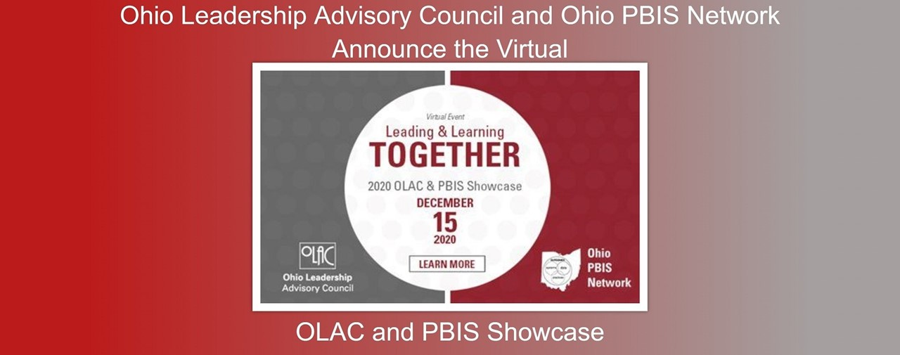 OLAC and PBIS Showcase announced. To be held December 15, 2020.