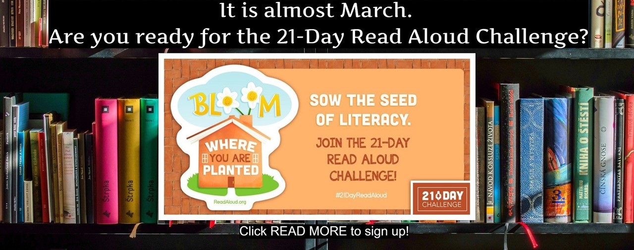 Are you ready for the 21 day read aloud challenge? Click read more to sign up. Sow the Seed of Literacy. Join the 21 day rad aloud challenge. Bookcase of books in background.